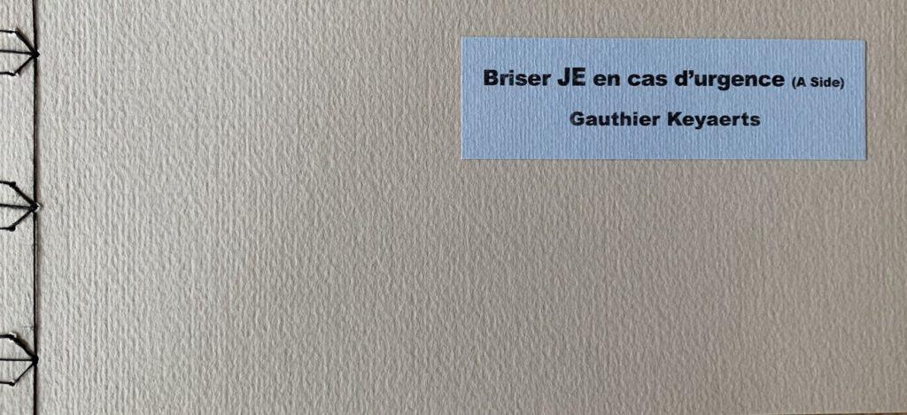 Gauthier Keyaerts - Briser JE 1